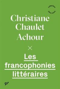 Les francophonies littéraires