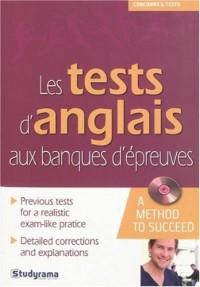 Les tests d'anglais aux banques d'épreuves