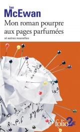 Mon roman pourpre aux pages parfumées et autres nouvelles [Poche]