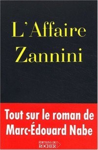 L'Affaire Zannini