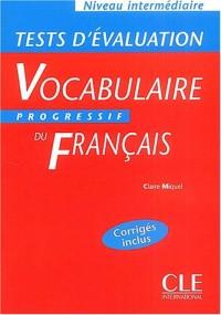 Vocabulaire progressif du français (Tests d'évaluation, intermédiaire)