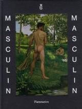 Masculin / masculin : L'homme nu dans l'art de 1800 à nos jours