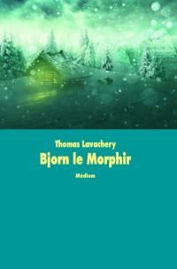 Bjorn le Morphir Nouvelle Edition