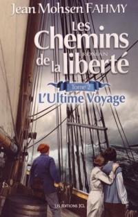 Les Chemins de la Liberte V. 02 Ultime Voyage