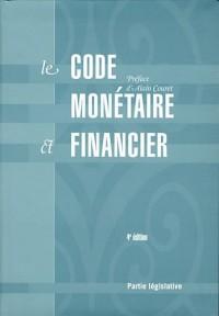 Code monétaire et financier : 2 tomes