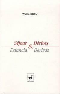 Séjour & Dérives : Estancia & Derivas, anthologie bilingue