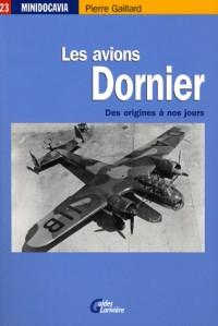 Les avions Dornier : Des origines à nos jours