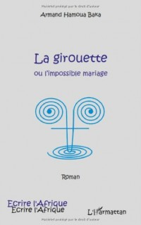 Girouette Ou l'Impossible Mariage Roman