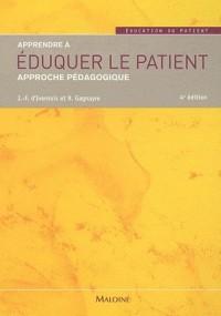 Apprendre a Eduquer le Patient Quatrième ed