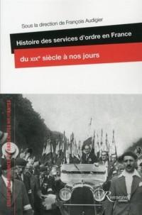 Histoire des services d'ordre en France, du 19e siècle à nos jours