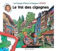 Les voyages d'Oscar et Margaux - L'Alsace - Les Bébés cigognes