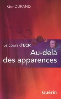Le Cours d'Ecr. au-delà des Apparences