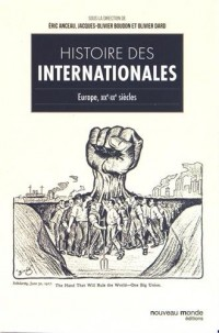 Histoire des Internationales : Europe, XIXe-XXe siècles