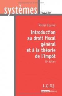 Introduction au droit fiscal général et à la théorie de l'impôt