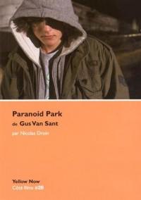 Paranoid Park de Gus Van Sant : Variations et répétitions