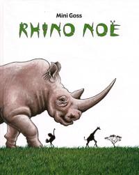 Rhino Noë