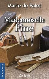 Mademoiselle Fine [Poche]