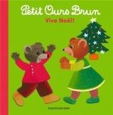 Petit Ours Brun - Vive Noël !