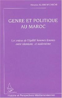 Genre et politique au Maroc. : Les enjeux de l'égalité hommes-femmes entre islamisme et modernisme