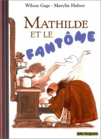 Mathilde et le Fantôme