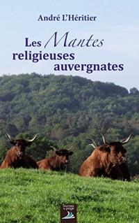 Les Mantes religieuses auvergnates