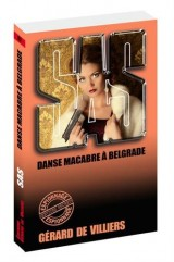 SAS 82 Danse macabre à Belgrade [Poche]
