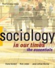 Sociology in Our Times, : The Essentials