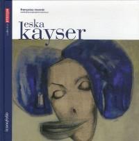 Eska Kayser