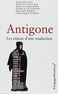 Antigone : Les enjeux d'une traduction