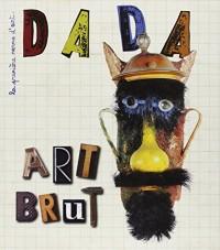 Art Brut (Revue Dada 205)