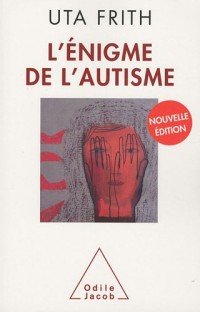 L'énigme de l'autisme