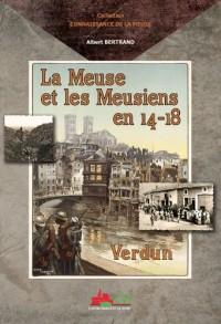 La Meuse et les Meusiens en 14-18