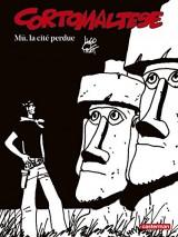 Corto Maltese en noir et blanc, Tome 12 : Mu, la cité perdue