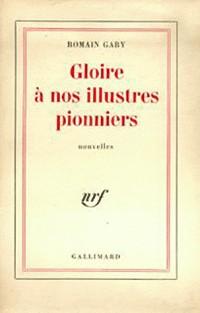 Gloire à nos illustres pionniers (les oiseaux vont mourir...)