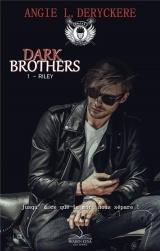 Dark Brothers 1: Riley