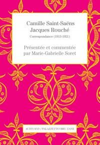 Camille Saint-Saens/Jacques Rouche