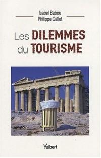 Les dilemmes du tourisme