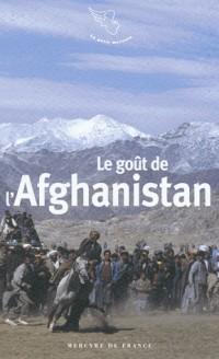 Le gout de l'afghanistan