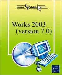 Works 2003 : Version 7.0