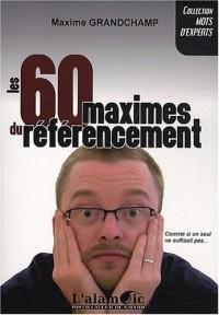 Les 60 Maximes du Referencement