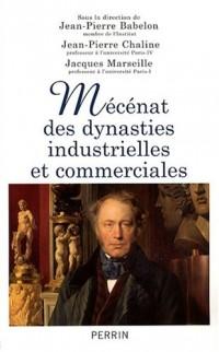 Mécénat des dynasties industrielles et commerciales