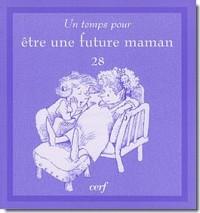 Un Temps pour Etre une Future Maman