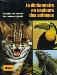 Le Dictionnaire en couleurs des animaux (Encyclopédie Elsevier)
