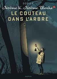 Jérôme K. Jérôme Bloche - tome 26 - Le couteau dans l'arbre