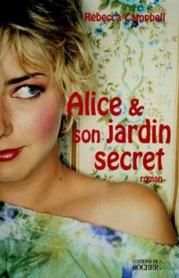 Alice et son jardin secret