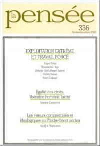 La Pensée 2003, numéro 336 : L'esclavage moderne