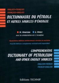 Dictionnaire du pétrole et autres sources d'énergie