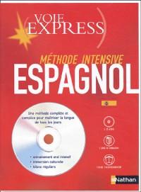 Voie express série intensive : Espagnol (1 livre + coffret de 4 CD)