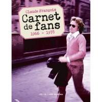 Claude François - Carnet de fans 1965-1978