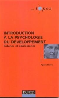 Introduction à la psychologie du développement de l'enfant et de l'adolescent